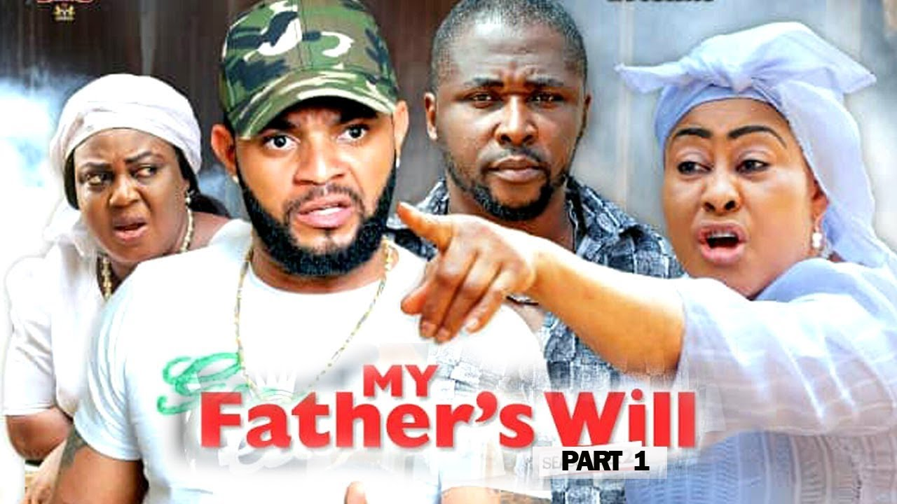 MY FATHER'S WILL (PART 1) - New Movie 2019 Latest Nigerian Nollywood Movie Full HD