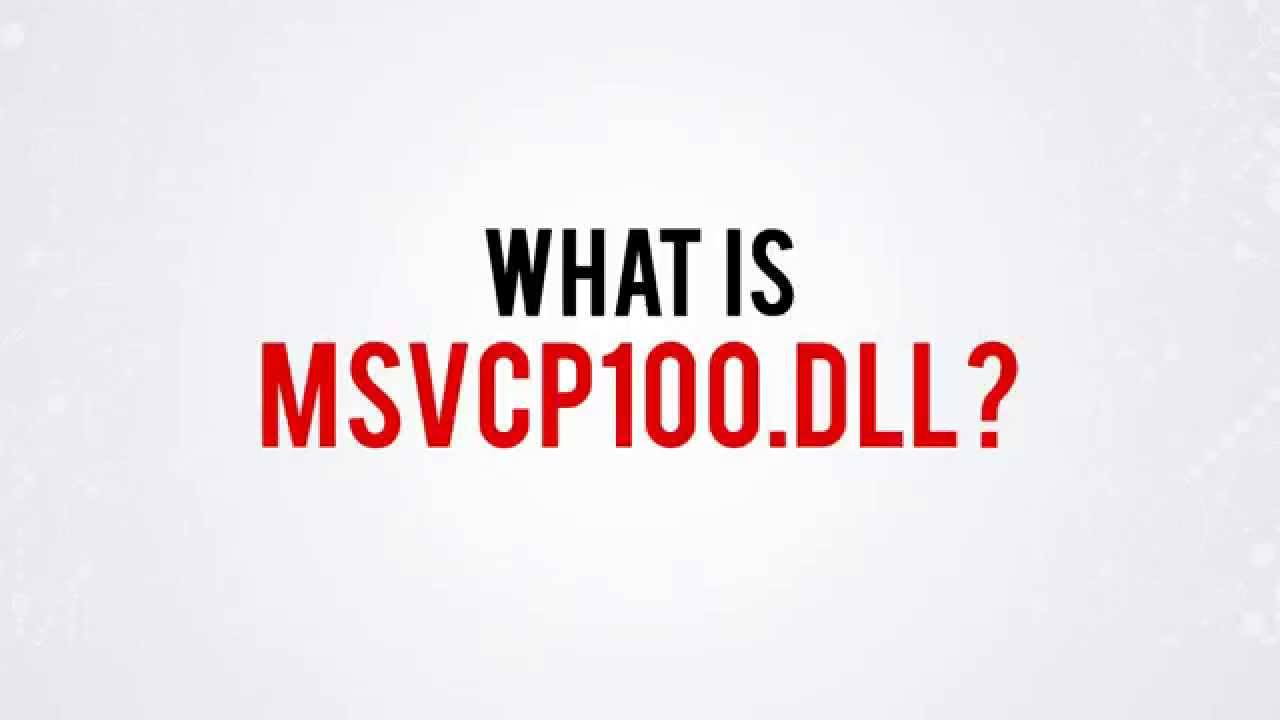 how to fix msvcp100 dll