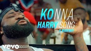 Harrysong - Konna (Music Video) ft. Rudeboy