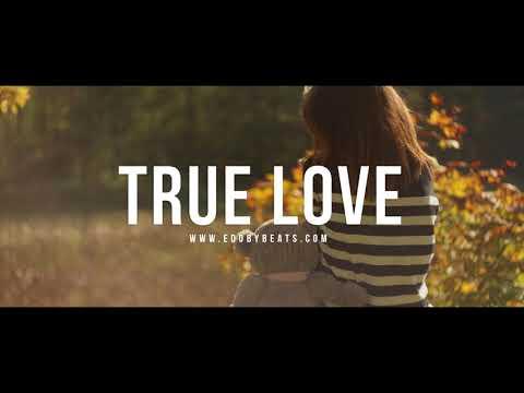 True Love - Emotional Inspiring Guitar Rap Instrumental Beat 2017 (New)