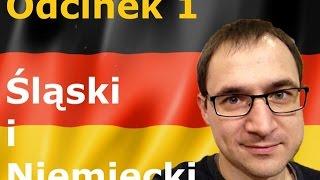 Niemiecki w parę minut 1 - Śląski i Niemiecki