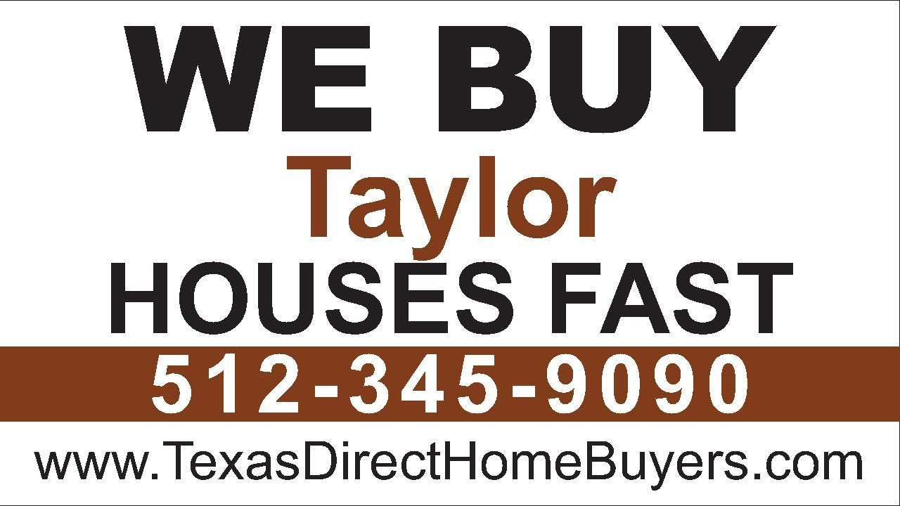 Sell My House Fast Taylor | Call 512-345-9090 | We Buy Houses Taylor