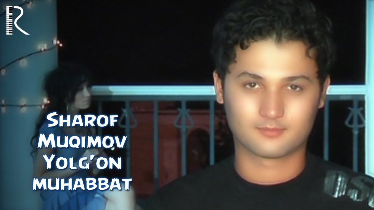 Sharof Muqimov - Yolg'on muhabbat | Шароф Мукимов - Ёлгон мухаббат #UydaQoling