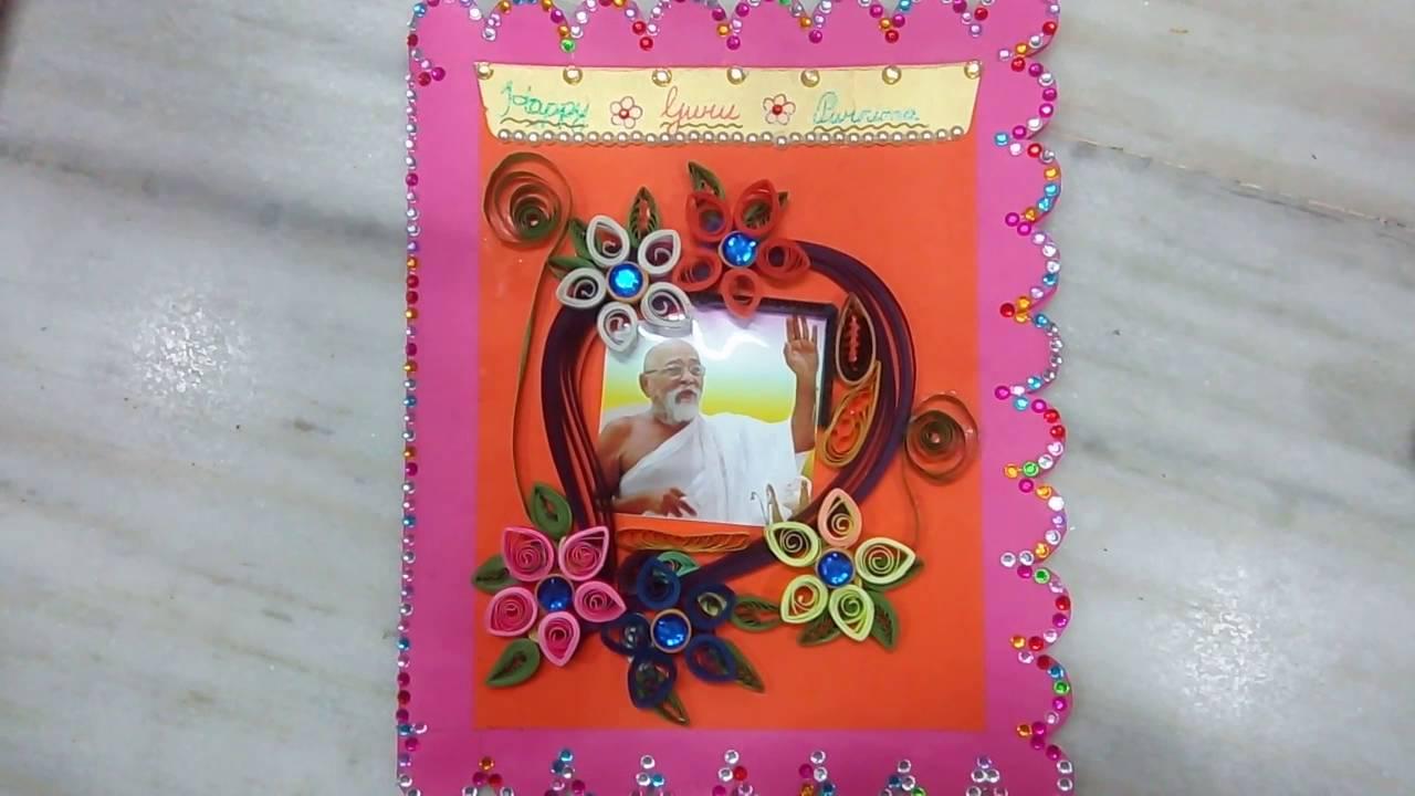 Guru Purnima Card By Sakshi Youtube
