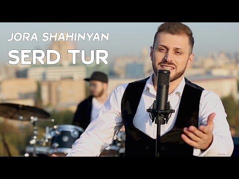 Jora Shahinyan - Serd Tur (2019)