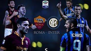 Roma - Inter 2015/16 |  Promo(Promo Roma - Inter | 30^Giornata Serie A Music Copyright: