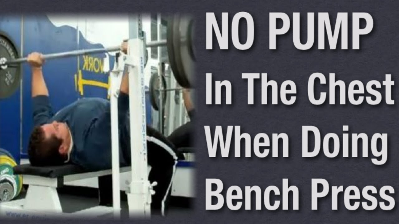 Cant Feel Chest Working With The Bench Press