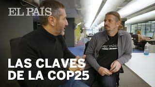 CUMBRE DEL CLIMA |Todo lo que necesitas saber sobre la #COP25