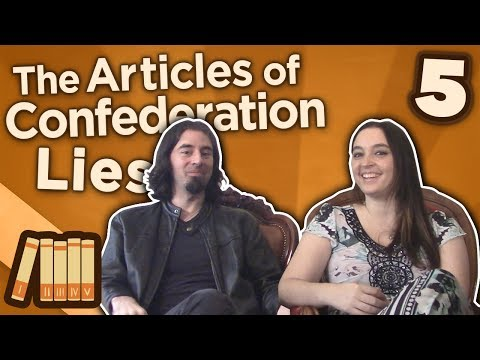 The Articles of Confederation - Lies - Extra History