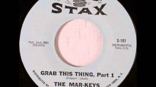 Mar-Keys - Grab This Thing (Parts 1 & 2) on Mono 1965 Stax 45.