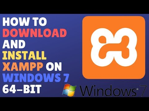 How To Download And Install XAMPP On Windows 7 64-Bit