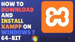 Gambar cover How To Download And Install XAMPP On Windows 7 64-Bit