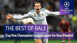 Gareth Bale's best Real Madrid Champions League goals | Five of the very best!