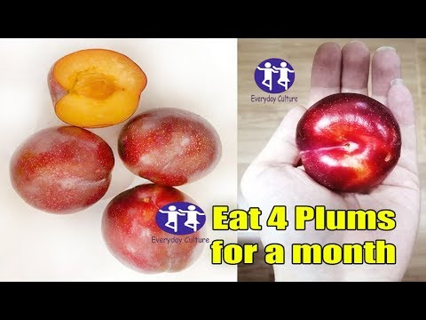 if you eat 4 Plums Every day for a month, Here's What Will Happen to You, Don't Ignore Them!