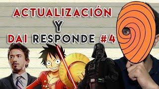 ¡Actualización del Canal! One Piece, Star Wars, Obito... - Dai Responde #4