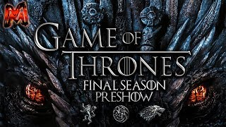 GAME OF THRONES: FINAL SEASON PREDICTIONS | Special Guest MAN OF RECAPS!