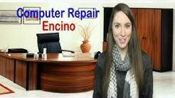 Computer repair Encino 818 626 0440 No Fix No Pay
