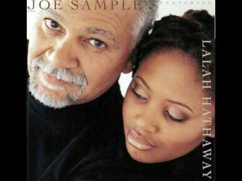 Joe Sample & Lalah Hathaway Fever