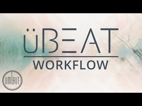 uBEAT by Umlaut Audio - Workflow Tutorial