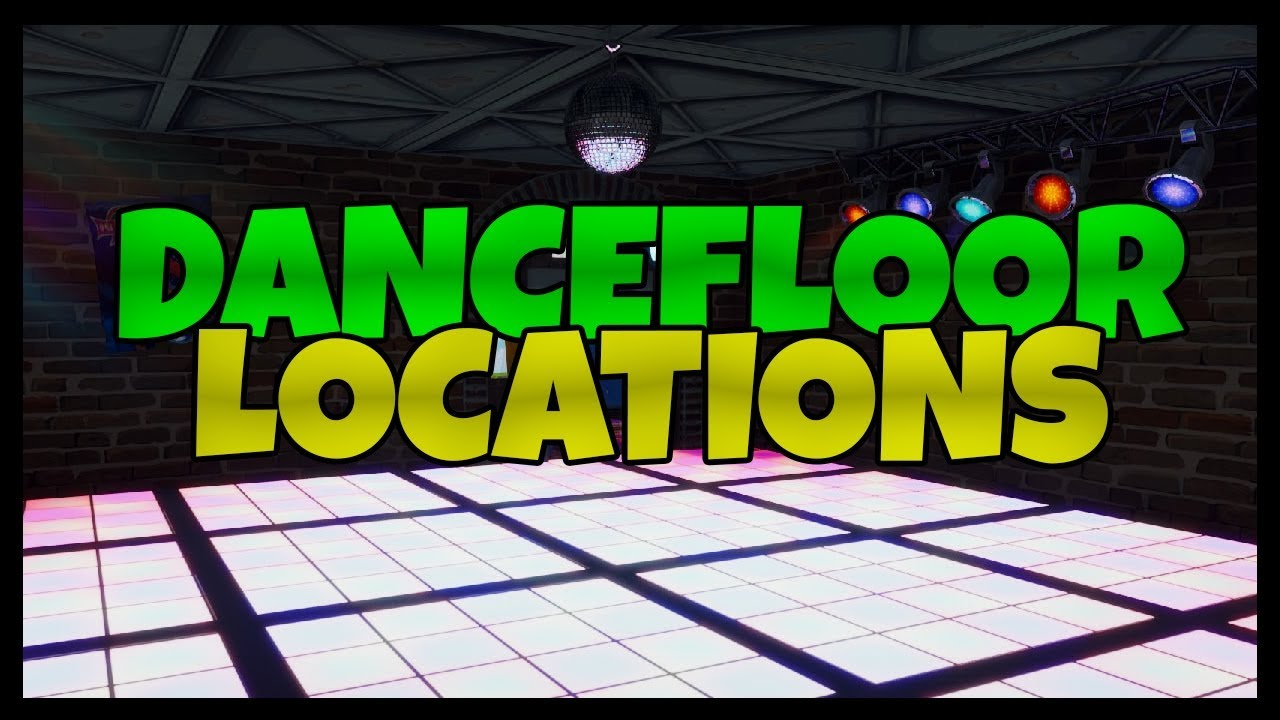 Fortnite Dance Floor Disco Locations Dance On Different Dance
