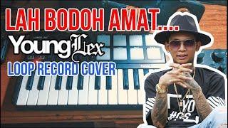 Download lagu LAH BODO AMAT - LOOP RECORD COVER