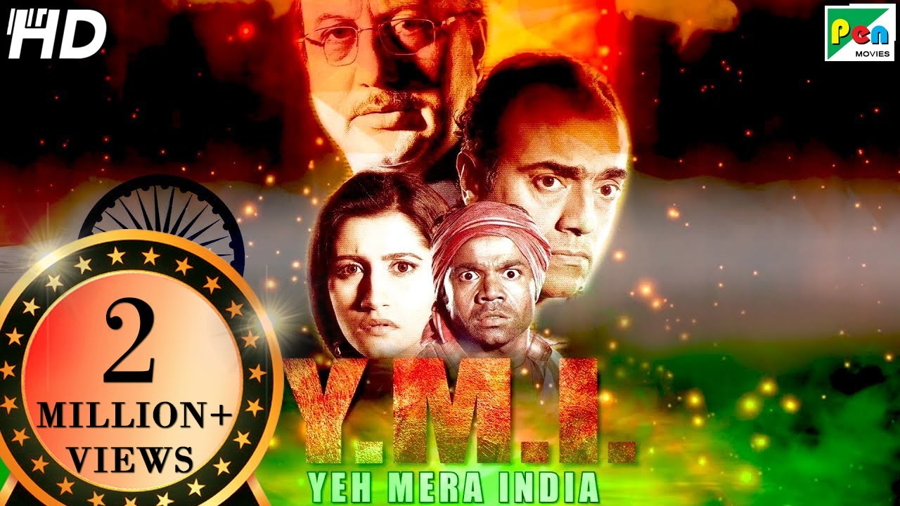 Download Independence Day Special | Y.M.I. Yeh Mera India (HD) Full Movie | Anupam Kher,Sarika, Rajpal Yadav