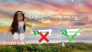 HOW TO EARN BUCKS FAST + tips 🤔 (ROBLOX) adopt me!