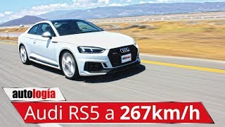 Audi RS5 - Test - 267km/h en México