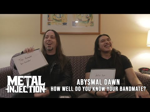 ABYSMAL DAWN Plays How Well Do You Know Your Bandmate? | Metal Injection