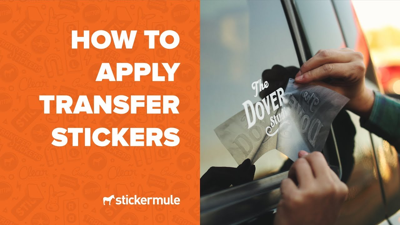 How To Apply Transfer Stickers