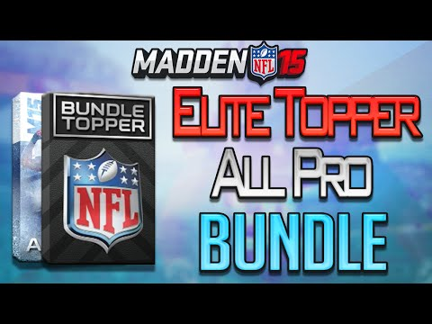 Madden 15 Ultimate Team - ELITE TOPPER PULL + ALL PRO BUNDLE Pack Opening! MUT 15 PS4