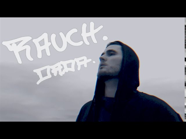 Dada - RAUCH. (prod. P-Body)