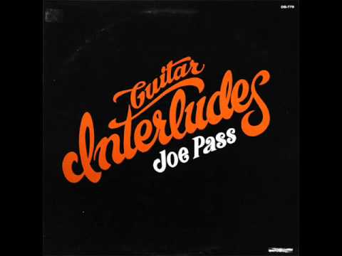 """Joe Pass - """"A Time For Us"""""""