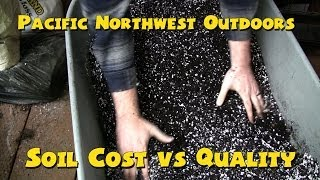 Soil Cost vs Quality - Pacific Northwest Outdoors