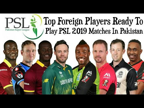75c6fa7146 Top Foreign Players Ready To Play PSL 2019 Matches In Pakistan