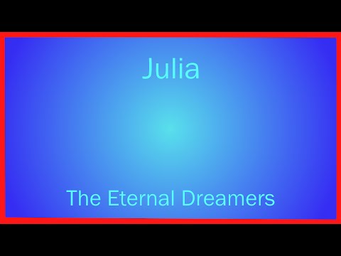 Julia - The Eternal Dreamers  (Beatles cover)