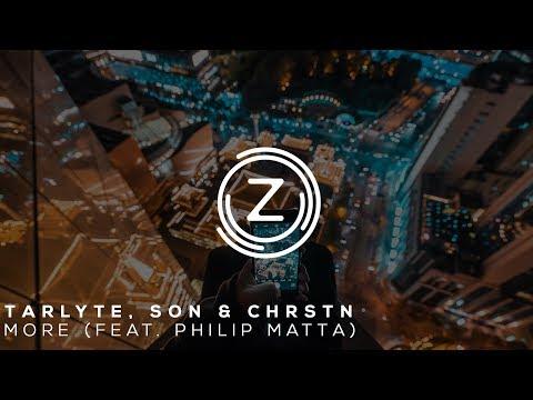 Starlyte, SON & CHRSTN - More (feat. Philip Matta)