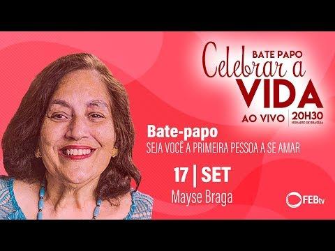 Seja você a primeira pessoa a se amar - Mayse Braga