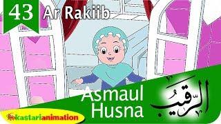 Asmaul Husna 43 Ar Rakiib bersama Diva | Kastari Animation Official