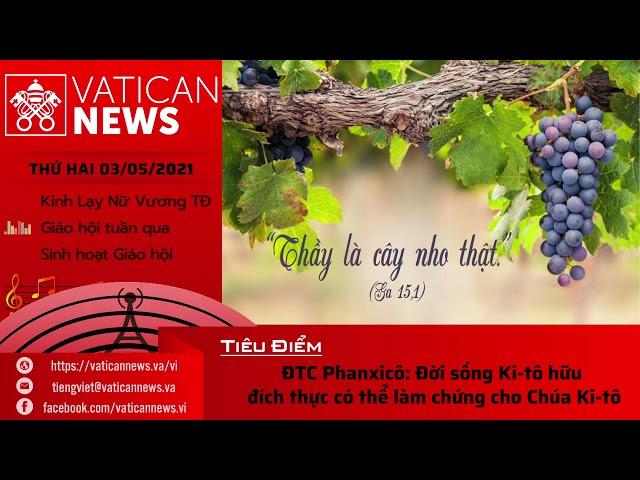 Radio thứ Hai 03/05/2021 - Vatican News Tiếng Việt