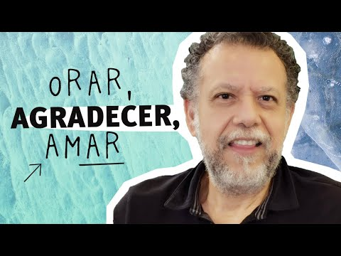 Orar, Agradecer, Amar | Alberto Linero | #TúSabes #DesdeCasa
