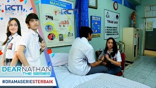 Video DEAR NATHAN THE SERIES - Sebegitu Perhatiannya Salma Ngobatin Nathan [4 Oktober 2017] download MP3, 3GP, MP4, WEBM, AVI, FLV Juli 2018