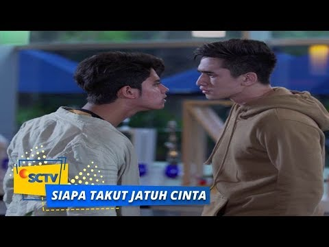 Download Youtube: Highlight Siapa Takut Jatuh Cinta - Episode 15