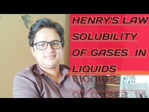 solution (part 6) ...solubility of gases in liquids (Henrys law) is explained...(Hindi)