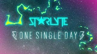 Starlyte - One Single Day (Lyric Video)