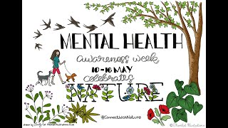 Mental Health Awareness Week 2021 - Connect with Nature