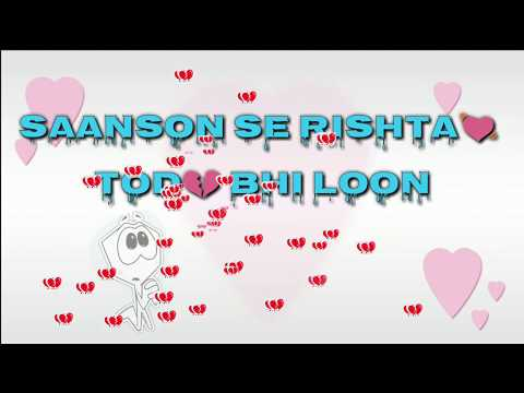 Main Phir Bhi Tumko Chahungi Lyrics | Half Girlfriend | True Love Status |whatsapp 30 Seconds Status