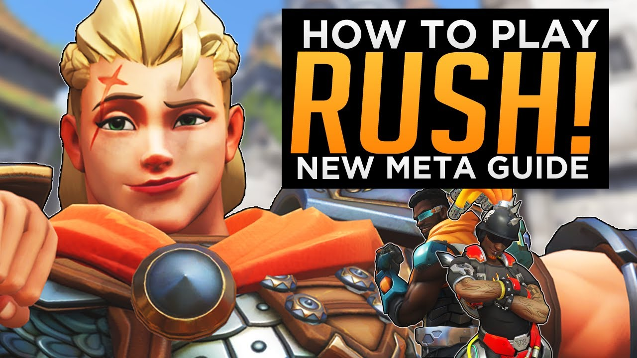 Overwatch: How to Play RUSH! - New Meta Guide