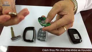Cách thay pin chìa khóa xe hyundai