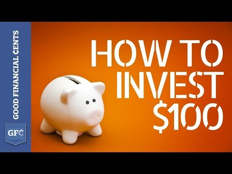 How to Invest $100 [for 2018] 💵 | Investing for Beginners When You Don't Have a Ton of Money